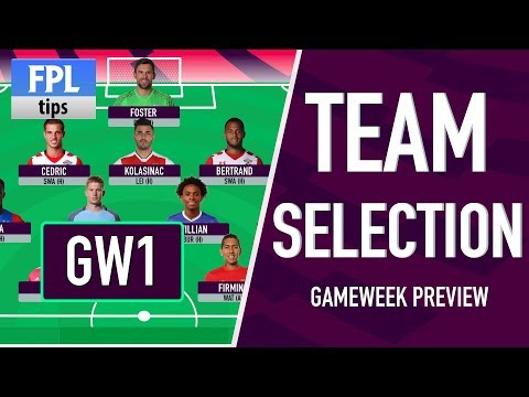 GAMEWEEK 1: TEAM SELECTION | Fantasy Premier League 2017/18