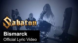 SABATON - Bismarck (Official Lyric Video)