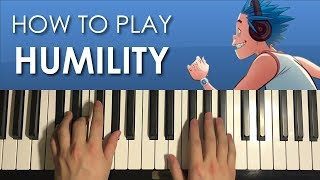 HOW TO PLAY - Gorillaz - Humility (Piano Tutorial Lesson)