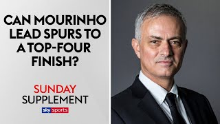Can Jose Mourinho lead Tottenham to a Top Four finish? | Sunday Supplement | Full Show