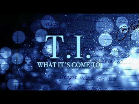 T.I. - What It's Come To [Lyric Video]