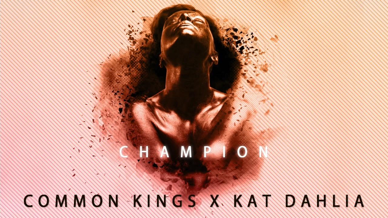 wholesale dealer limited guantity new authentic 👑 Common Kings & Kat Dahlia - Champion (Explicit)