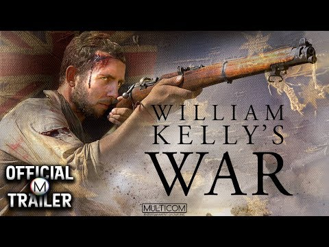 William Kelly's War (2014) | Official Trailer #1[HD] | Feature Drama | Solid Artists