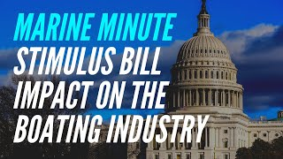 Marine Minute: What's in the Stimulus Bill for the Boating Industry?