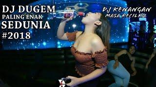 DJ DUGEM Kenangan Masa Kecilku remix