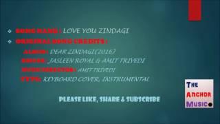 Love You Zindagi (Dear Zindagi) - Instrumental/Cover