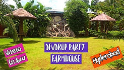 DEWDROP PARTY FARM farmhouse for rent in hyderabad - per day basis