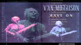 van morrison  - summertime in england  - glastonbury 1987