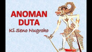 Download Video Anoman Duta | Ki Seno Nugroho MP3 3GP MP4