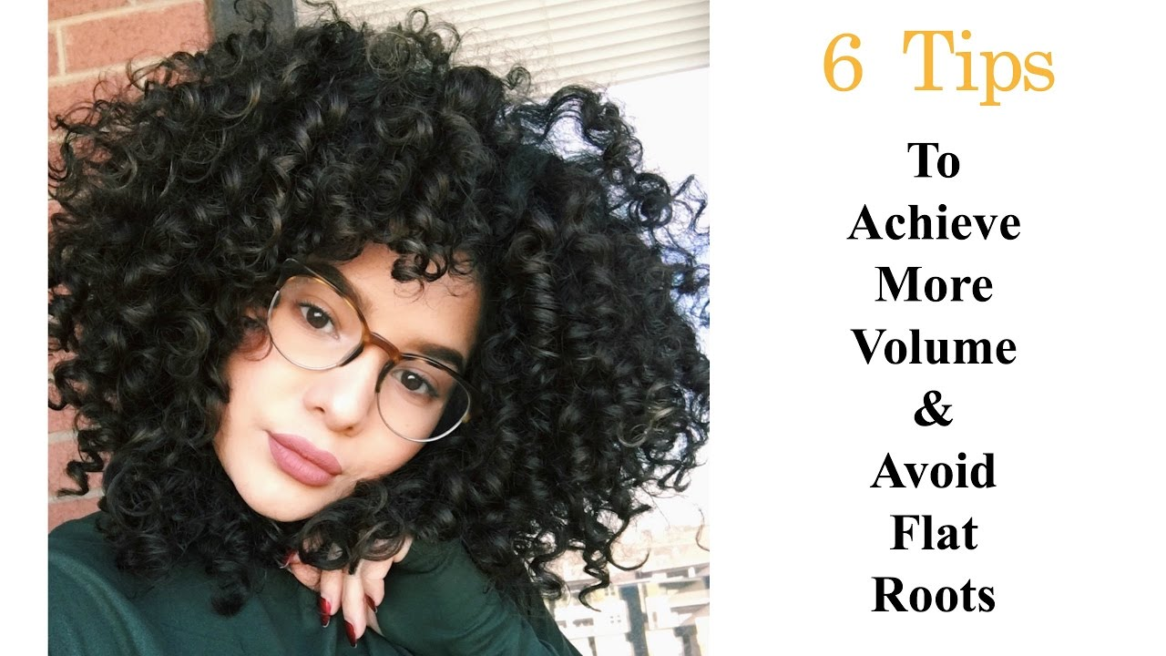 Tips On How To Achieve More Volume Amp Avoid Flat Roots