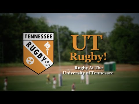 UT Rugby! The Rugby Program at the University of Tennessee