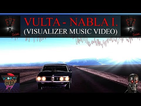 Vulta - Nabla I. (Visualizer Music Video)