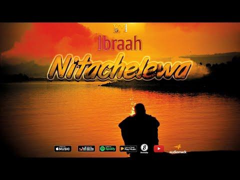 ibraah---nitachelewa-(official-audio)