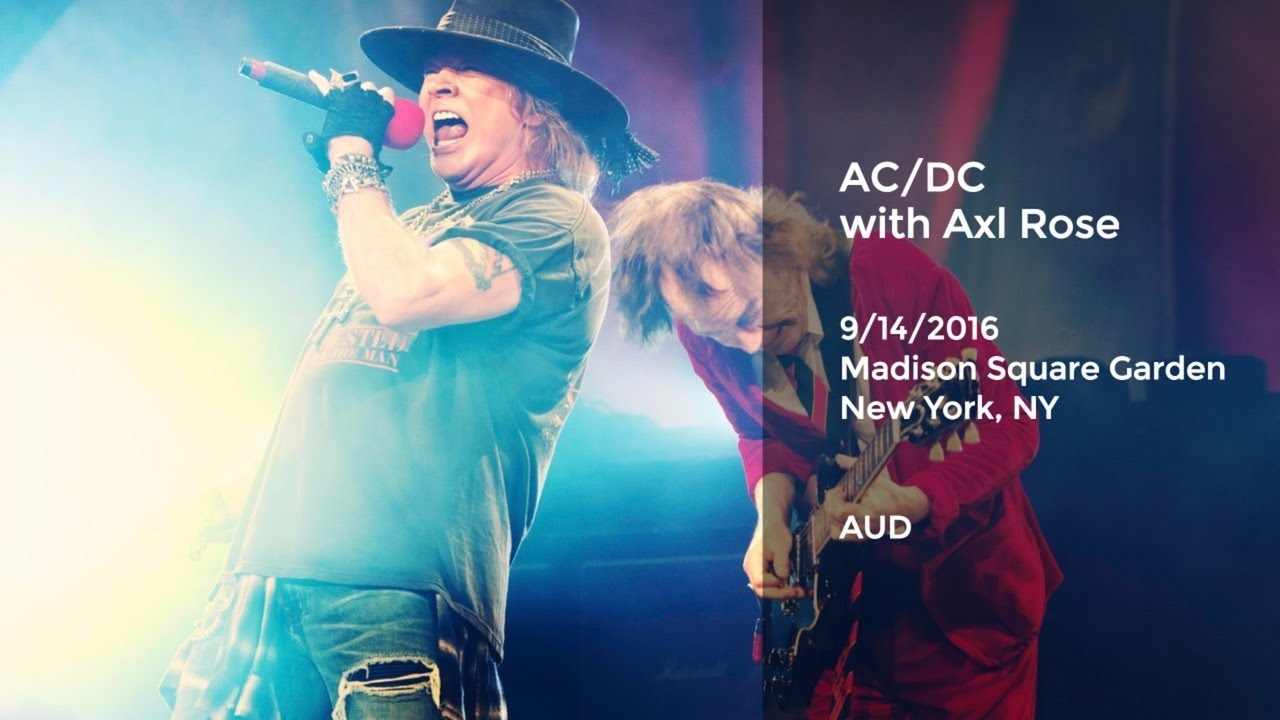 AC/DC with Axl Rose live at Madison Square Garden - 9/14/2016 Full ...
