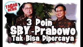 3 poin tak bisa dipercaya dari prabowo dan sby