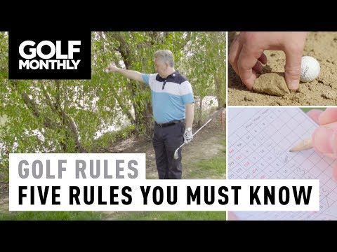 Golf Rules | The Five Rules You Need To Know | Golf Monthly