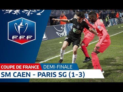 Coupe de France, demi-finale : SM Caen - Paris SG, le résumé I FFF 2018