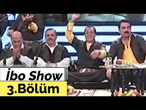 İbo Show - 3. Bölüm (Urfa Sıra Gecesi) (2003)