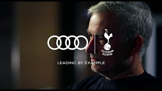 Audi & Tottenham Hotspur: Leading By Example with José Mourinho.