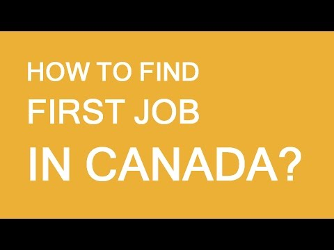 How To Find First Job In Canada