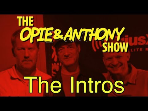 Opie & Anthony: The Intros (2004-2013)