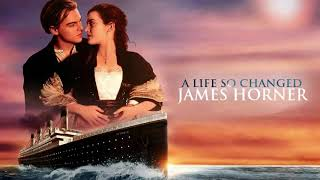 12 - A life so changed - Titanic Soundtrack - James Horner