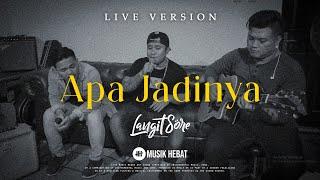 Gambar cover LANGIT SORE : APA JADINYA [ LIVE ACCOUSTIC - Meglio Sessions ]