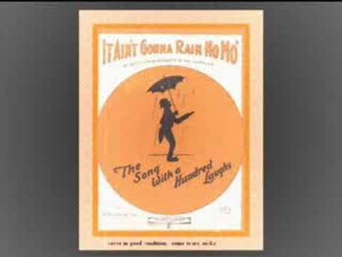 """It Ain't Gonna Rain No Mo'"" (Wendell Hall, 1923)"