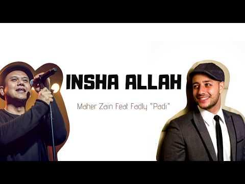 maher-zain-feat-fadly-padi---insha-allah-[-lyrics]