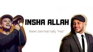 Maher Zain feat Fadly Padi - Insha Allah [ Lyrics]