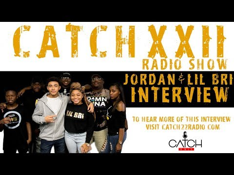 CatchXXII Radio Show:Jordan & Lil Bri talk dating, The Rap Game, New Music, and more