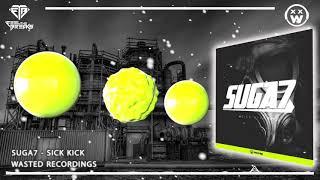 Suga7 - Sick Kick (Original Mix)