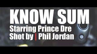 Know Sum - Broskii Da Prince - (Bop Version) - Shot by | Phil Jordan