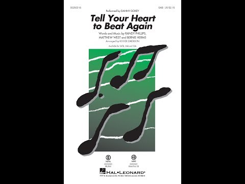 Tell Your Heart to Beat Again (SAB) - Arranged by Roger Emerson