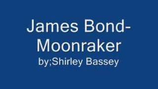 Moonraker Theme Song