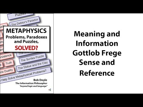 Meaning and Information, Gottlob Frege's Sense and Reference