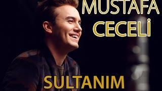 "Mustafa Ceceli - ""Sultanım"""