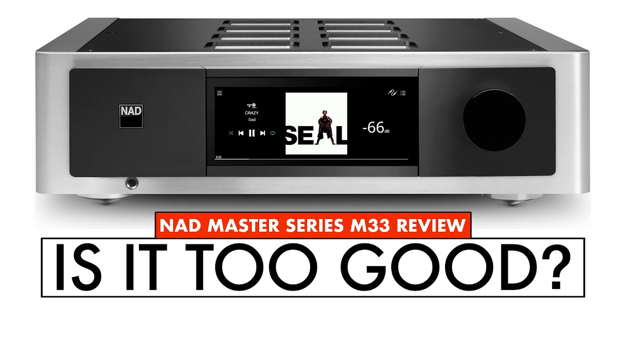 FINALLY! NAD M33 Review - AMPLIFIER with HDMI NAD Integrated Amplifier