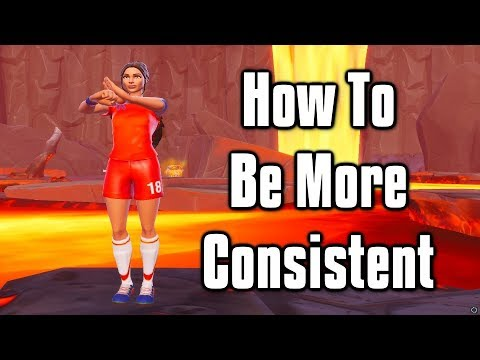 How To Become A More Consistent Player - Fortnite Battle Royale Tips And Tricks