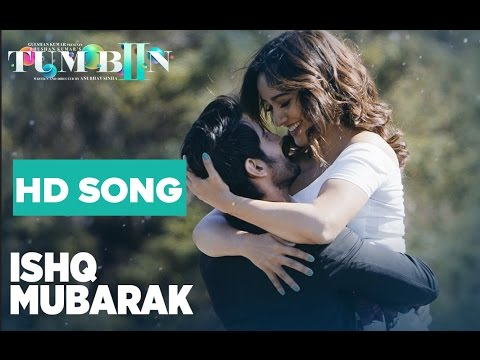 ISHQ MUBARAK Full Video  HD  tum bin 2