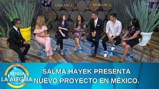 Salma Hayek nos platica de Monarca. | Programa del 12 de septiembre de 2019 | Venga La Alegría