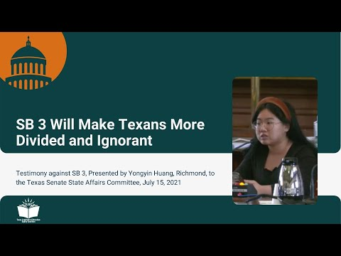 SB 3 Will Make Texans More Divided and Ignorant – Student Testimony