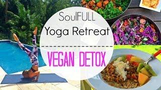 SoulFull Yoga Retreat | Vegan Detox | Coconut Oil Pulling