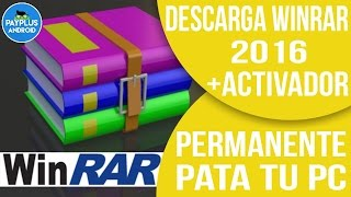 COMO DESCARGAR O ACTUALIZAR WINRAR + ACTIVADOR PERMANENTE PARA WINDOWS 7/8/8.1/10 | PC