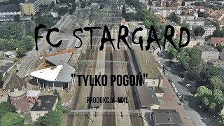 FC Stargard - TYLKO POGOŃ (Prod.MXL) Skrecze ( DJ HardCut)