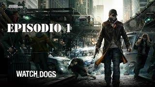 Watch Dogs Español - PC - De Profesión, Hacker EP 1