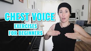 CHEST VOICE EXERCISES FOR BEGINNERS