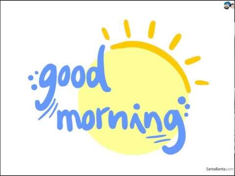 Good Morning - English Song