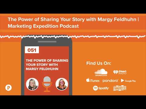 The Power of Your Story with Margy Feldhuhn | Marketing Expedition Podcast