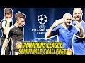 Champions League Semifinali CHALLENGE   Chi saranno le Finaliste